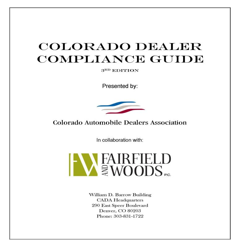 Colorado Dealer Compliance Guide Third Edition